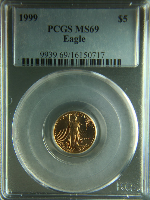 1999 $5 American Gold Eagle 1/10 PCGS MS69
