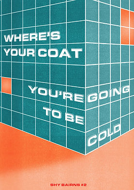 Shy Bairns Where's Your Coat You're Going To Be Cold zine cover
