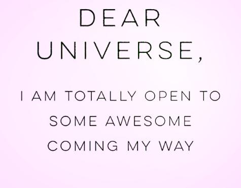#MondayMantra: Dear Universe,