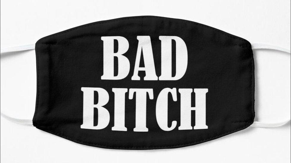 Bad Bitch Custom Handmade Mask