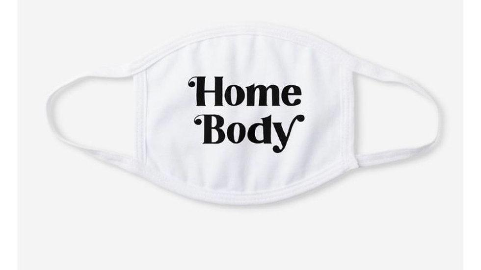 Home Body Custom Handmade Mask