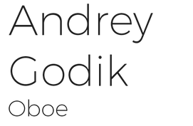 Andrey Godik | Oboe