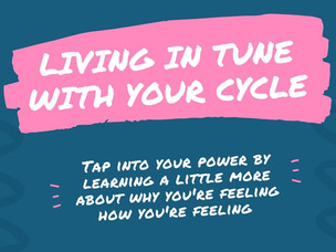 Living in tune with your cycle