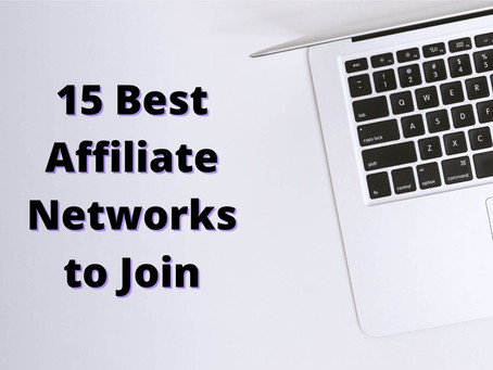 Best Affiliate Networks to Join - Updated 2021