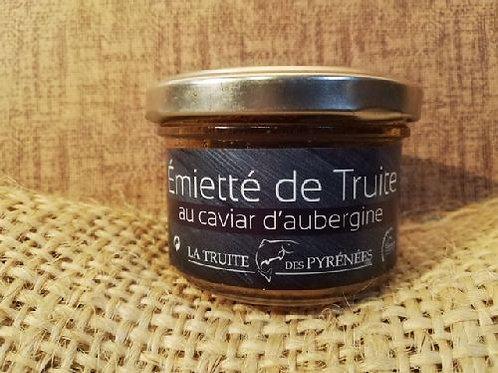Emietté de Truite des Pyrénées au caviar d'aubergi