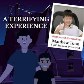 """""""A Terrifying Experience"""" by Matthew Toon, P3"""