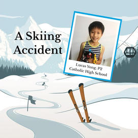 """""""A Skiing Accident"""" by Lucas Yong, P2"""