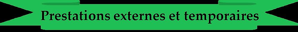 Prestation externes et temporaires