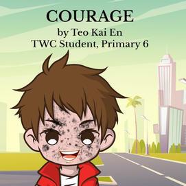 """""""Courage"""" by Teo Kai En, P6"""