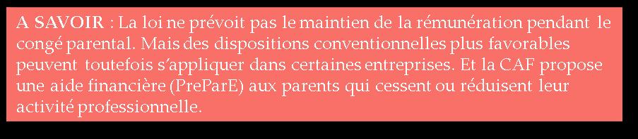 Paragraphe explicatif sur la rémunération pendant le congé parental