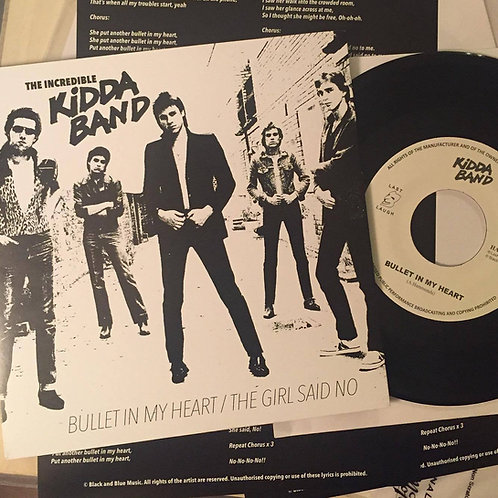 """Kidda Band - """"Bullet In My Heart"""" / """"The Girl Said No"""""""