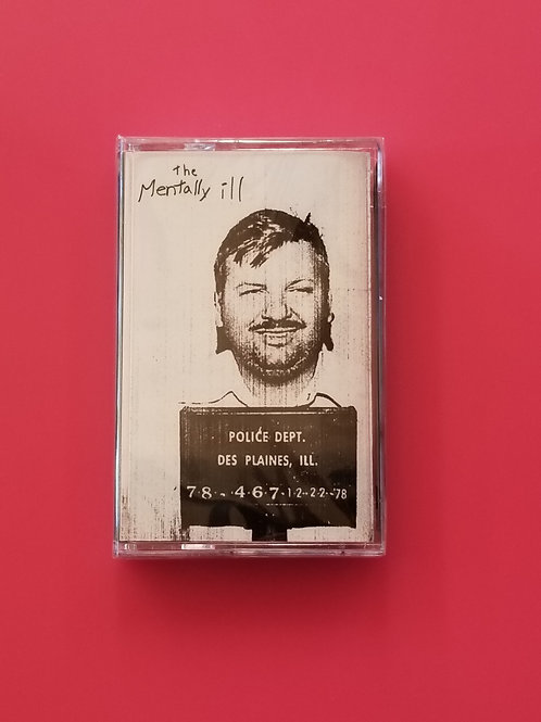 The Mentally Ill - Gacy's Place Cassette