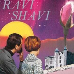 Ravi Shavi - Blackout Deluxe LP
