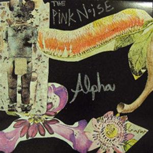 """The Pink Noise - Alpha 12"""" LP"""