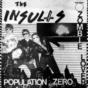 "Insults - Population Zero / Zombie Lover 7"""