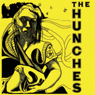 """The Hunches - You'll Never Get Away With My Heart / Like I Could Die 7"""""""
