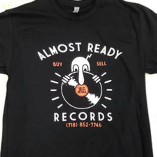 Almost Ready T-shirt