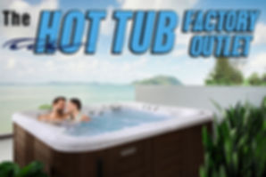 PRA Hot  Tub Factory outlet banner 4-13-