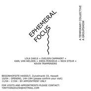 Group exhibition: Ephemeral Focus