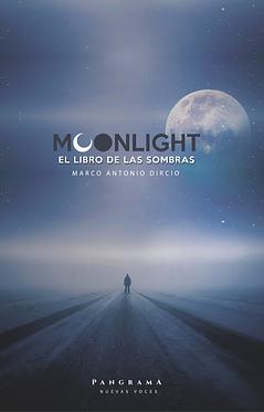 Moonlight, el libro de las sombras || Marco Antonio Dircio