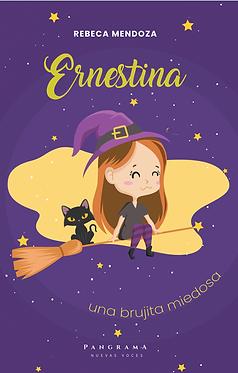 Ernestina, una brujita miedosa || Rebeca Mendoza