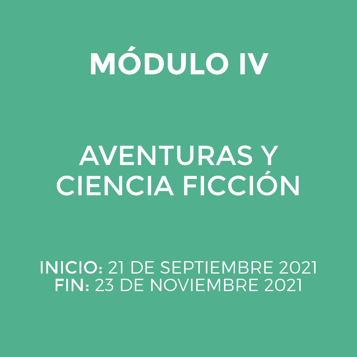 Módulo IV - AVENTURAS Y CIENCIA FICCIÓN