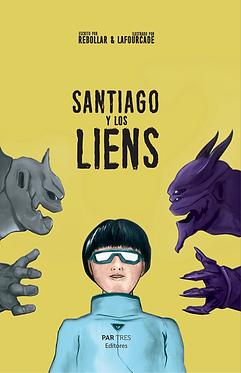 Santiago y los Liens  || Rebollar & Lafourcade