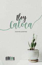 Eloy Caloca Lafont