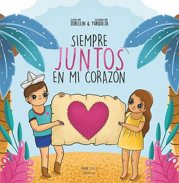 Siempre juntos en mi corazón || Zorellin & Turqueza