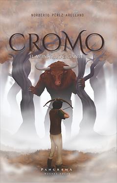 Cromo, el monstruo gigante || Norberto Pérez