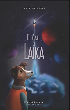El viaje de Laika || Tania Balderas