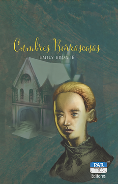 Cumbres Borrascosas || Emily Brontë