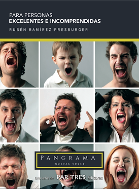 Para Personas Excelentes e Incomprendidas || Rubén Presburger