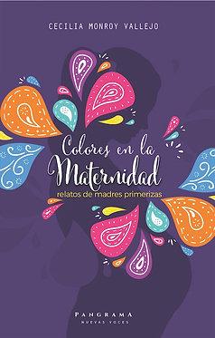 Colores en la maternidad || Cecilia Monroy Vallejo