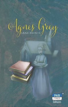 Agnes Grey || Anne Brontë