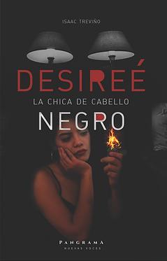 Desireé, la chica del cabello negro || Isaac Treviño