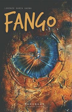 Fango || Lorenzo Garza Gaona