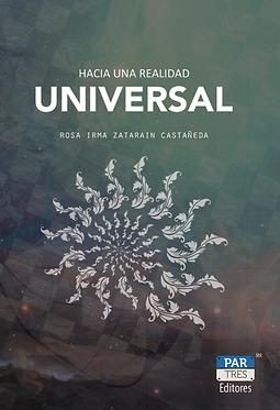 Hacia una Realidad Universal || Irma Zatarain