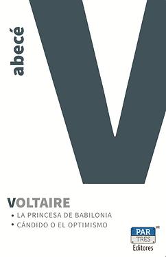 La Princesa de Babilona / Cándido o el Optimismo || Voltaire