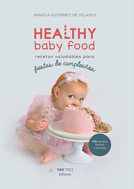 Healthy Baby Food, recetas saludables para fiestas de cumpleaños
