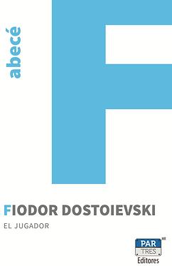 El jugador || Fiodor Dostoievski