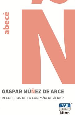 Recuerdos de la campaña de África || Gaspar Núñez