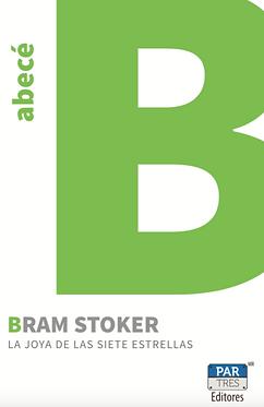 La joya de las siete estrellas || Bram Stoker