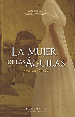 La mujer de las Águilas || Marian Ortiz