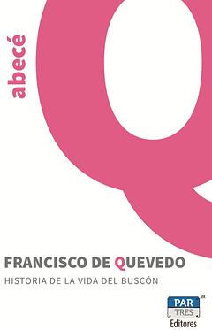 Historia dela vida del buscón || Francisco de Quevedo