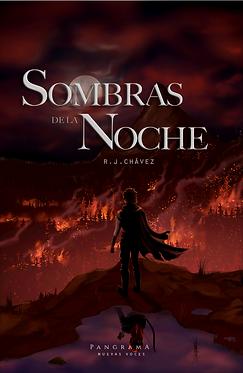 Sombras de la noche || R.J. Chávez