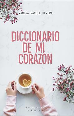 Diccionario de corazón || Vanesa Rangel Olvera