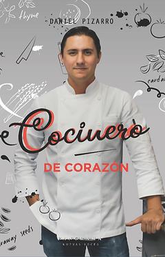 Cocinero de corazón || Daniel Pizarro