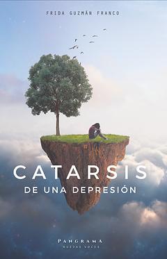 Catarsis de una depresión || Frida Guzmán