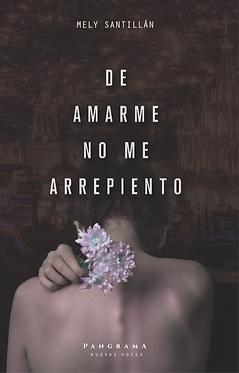 De amarme no me arrepiento || Mely Santillán